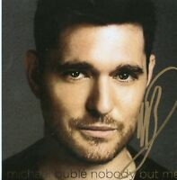 MICHAEL BUBLE NEW HAND SIGNED AUTOGRAPH CD NOBODY BUT ME - RARE - SOLD OUT MUSIC