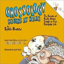 Grossology Begins at Home