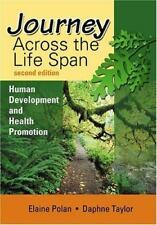 JOURNEY ACROSS THE LIFE SPAN: HUMAN DEVELOPMENT & HEALT