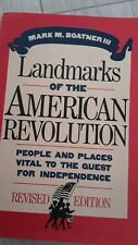 Landmarks Of The American Revolution 1992 Revised Edition.