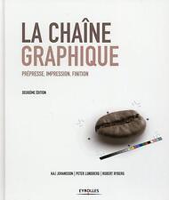 la chaîne graphique   prépresse  impression  finition (2e édition) Johansson  Ka