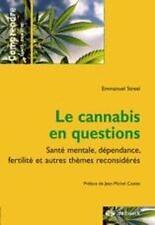 Le cannabis en questions Streel  Emmanuel Occasion Livre