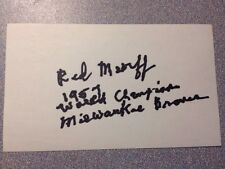 Red Murff Autographed 3x5 index card Died 2008 1957 Milwaukee Braves