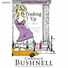 Trading Up: A Novel 2005 by Candance Bushnell 1401383211