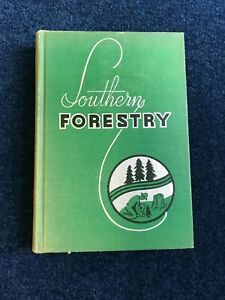 1938 SOUTHERN FORESTRY Elliott & Mobley ILLUSTRATED
