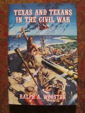 TEXAS AND TEXANS IN THE CIVIL WAR - FIRST EDITION - BRAND NEW - DJ IN BRODART