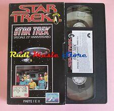 film VHS cartonata STAR TREK SPECIALE 25° ANNIVERSARIO 1991  (F36*) no dvd