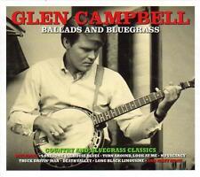 GLEN CAMPBELL - BALLADS AND BLUEGRASS - COUNTRY & BLUEGRASS CLASSICS (NEW 2CD)