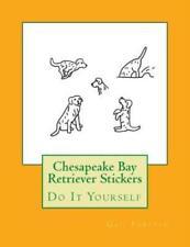 Chesapeake Bay Retriever Stickers: Do It Yourself
