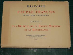 Histoire du peuple français Album IV 20 planches VIVIER & MONICAT
