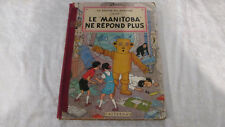 BD Jo Zette et Jocko Le Manitoba ne Répond Plus EO 1952 Casterman ( Tintin )