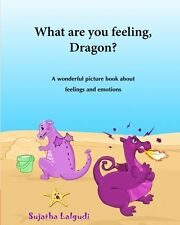 What are you feeling, Dragon: Childrens emotion books,Emotions book for Book on