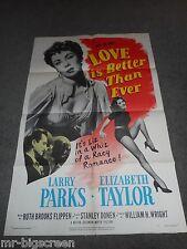 LOVE IS BETTER THAN EVER - ORIGINAL FOLDED POSTER - 1952- ELIZABETH TAYLOR/DONEN