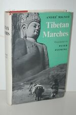 Tibetan Marches - Andre Migot translated - Peter Fleming, 1st edt  -1955, hd/bk