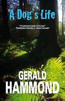 Hammond  Gerald, A Dog's Life, Very Good Book