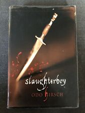 Slaughterboy By Odo Hirsch 2005 Paperback