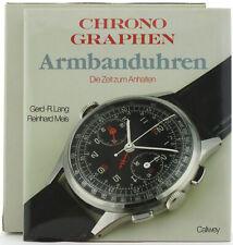 Chronographen Armbanduhren, Die Zeit zum Anhalten, Gerd - R. Lang, R- Meis 1992