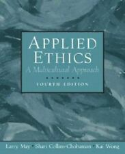 Applied Ethics: A Multicultural Approach 4th Edition - VERY GOOD