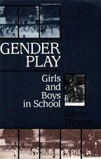 Gender Play: Girls and Boys in School (Studies of