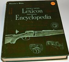 Small Arms Lexicon and concise Encyclopedia by Mueller & Olson 1968 1st ed