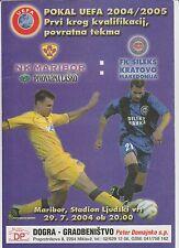 Orig.PRG   UEFA Cup  2004/05   NK MARIBOR - FK SILEKS KRATOVO  !!  SELTEN