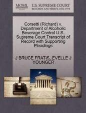 Corsetti V. Department of Alcoholic Beverage Control U. S. Supreme Court...