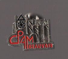 pin's CPAM Caisse Primaire d'Assurance Maladie de Beauvais - cathédrale