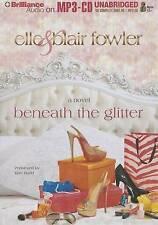 Beneath the Glitter by Fowler, Elle, Fowler, Blair