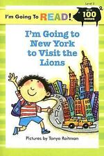 I'm Going to Read(R) (Level 2): I'm Going to New York to Visit the Lions (I'm Go