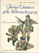 Foreign Volunteers of the Wehrmacht 1941–45 - OSPREY MEN-AT-ARMS series N°147