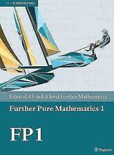 Edexcel AS and A level Further Mathematics Further Pure Mathematics 1 Textbook + e-book by Pearson Education Limited (Mixed media product, 2017)