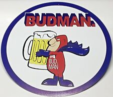 "BUD MAN Metal Sign 18"" Diameter"