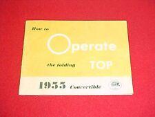 1955 CADILLAC BUICK CONVERTIBLE TOP ORIGINAL OWNERS MANUAL SERVICE GUIDE BOOK 55