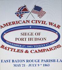 SIEGE OF PORT HUDSON* EAST BATON ROUGE PARISH-LA 1863*AMERICAN CIVIL WAR SHIRTS