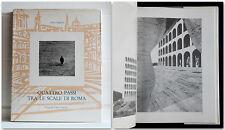 QUATTRO PASSI TRA LE SCALE DI ROMA. Fotografie di Fausto Svampa