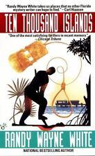 Ten Thousand Islands (A Doc Ford Novel) White, Randy Wayne Mass Market Paperbac