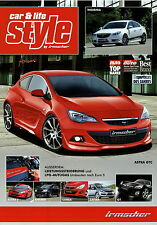 Irmscher style folleto 2011 insignia Astra GTC J H meriva a B Agila Corsa D GT