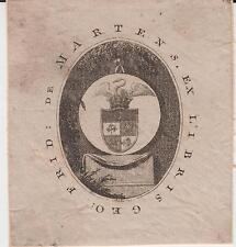 EX-LIBRIS GEORG-FRIEDRICH VON MARTENS (Hamburg, 1756 - Frankfurt, 1821) JURISTE.