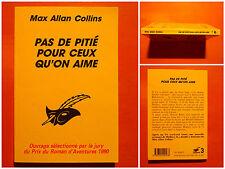 Pas de pitié pour ceux qu'on aime- Max Allan Collin. Policier Le Masque N° 2017