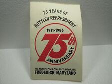 ORIGINAL COKE 1986 FREDRICK MARYLAND 75th ANNIVERSARY HISTORY OF COCA~COLA BOOK