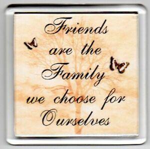 HANDMADE FRIDGE MAGNET Quotes Gift Novelty Funny FRIENDS WE CHOOSE FAMILY