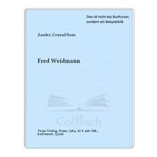 Zander, Conrad Hans: Fred Weidmann