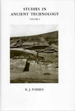 R J Forbes / STUDIES IN ANCIENT TECHNOLOGY VOLUME 1 Bitumen and Petroleum 1993