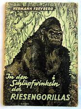 In den Schlupfwinkeln der RIESENGORILLAS - Hermann Freyberg