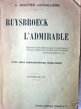 RUYSBROECK L'ADMIRABLE          A. Wautier d'Aygalliers