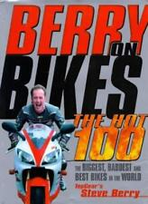 Berry on Bikes: The Hot One Hundred By Steve Berry