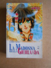 LA MADONNA DELLA GHIRLANDA vol.2 di 7 Chico Saito ed.Star Comics 2001  [G412A]