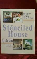 The Stenciled House, Innovative Ideas for Crative Home Design By Lyn Le Grice