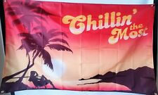 Chillin The Most flag Banner 3x5 ft. - Kid Rock -Fast Free Shipping! USA Seller!