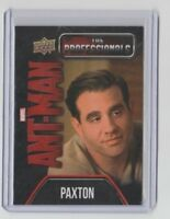 ANT-MAN The Professionals Character Trading Card #P-6 Bobby Cannavale as Paxton